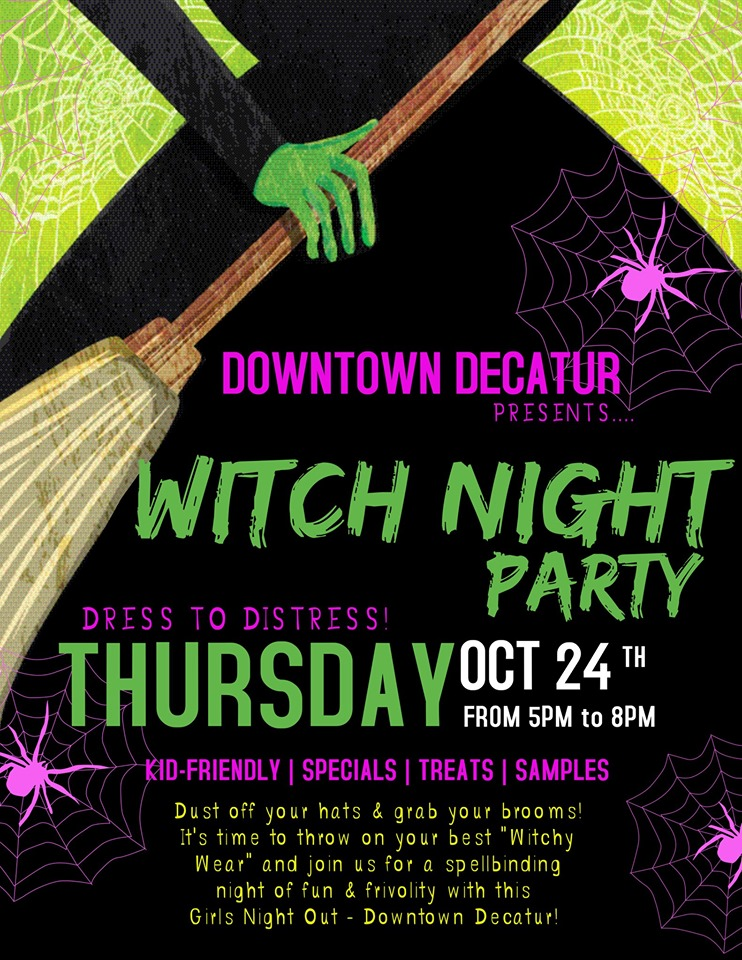 Oct. 24 – Witches Night Out!