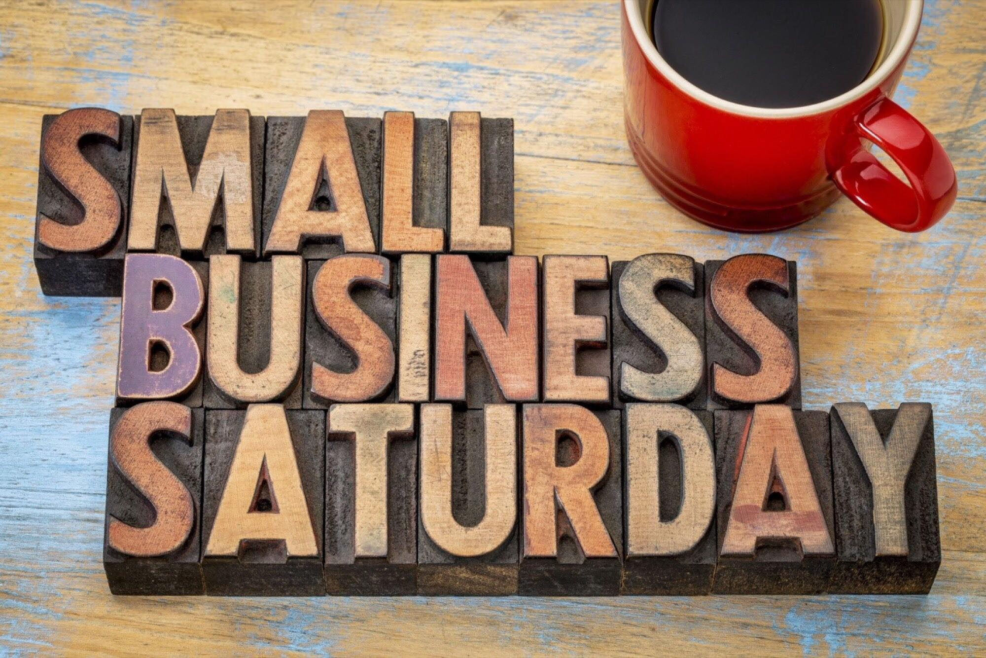 Nov. 30 – Small Business Saturday!